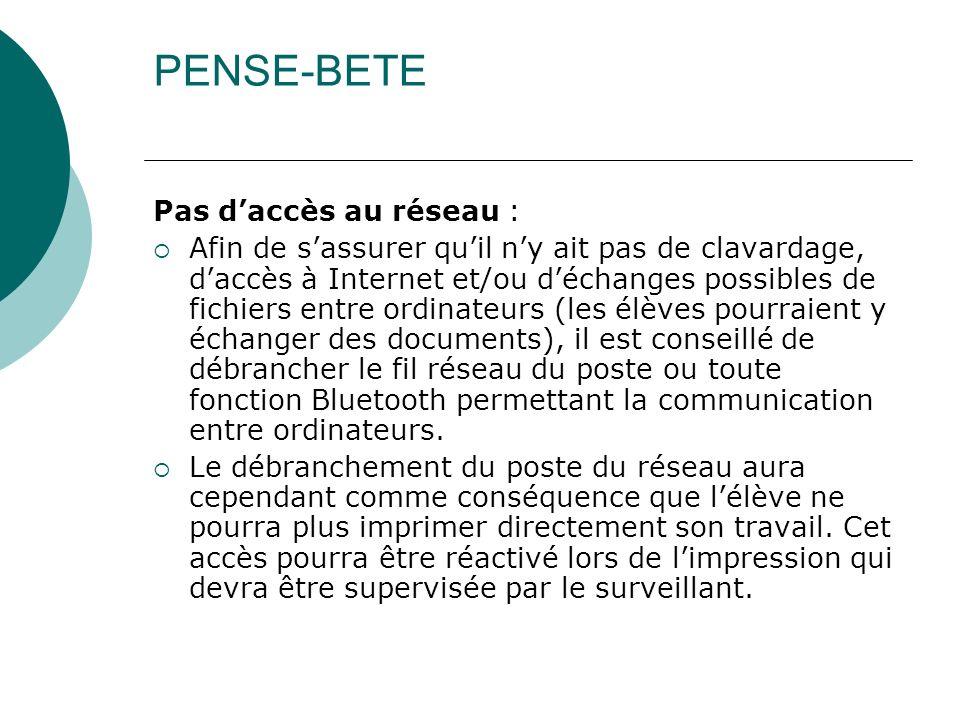 PENSE-BETE Pas d'accès au réseau :