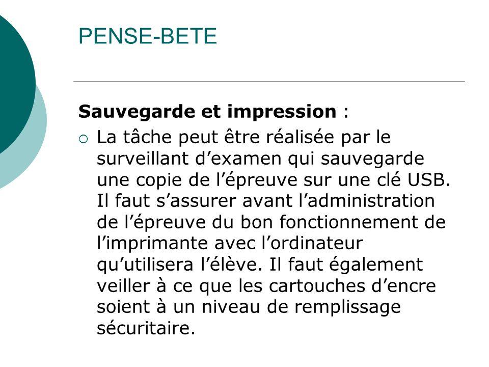 PENSE-BETE Sauvegarde et impression :