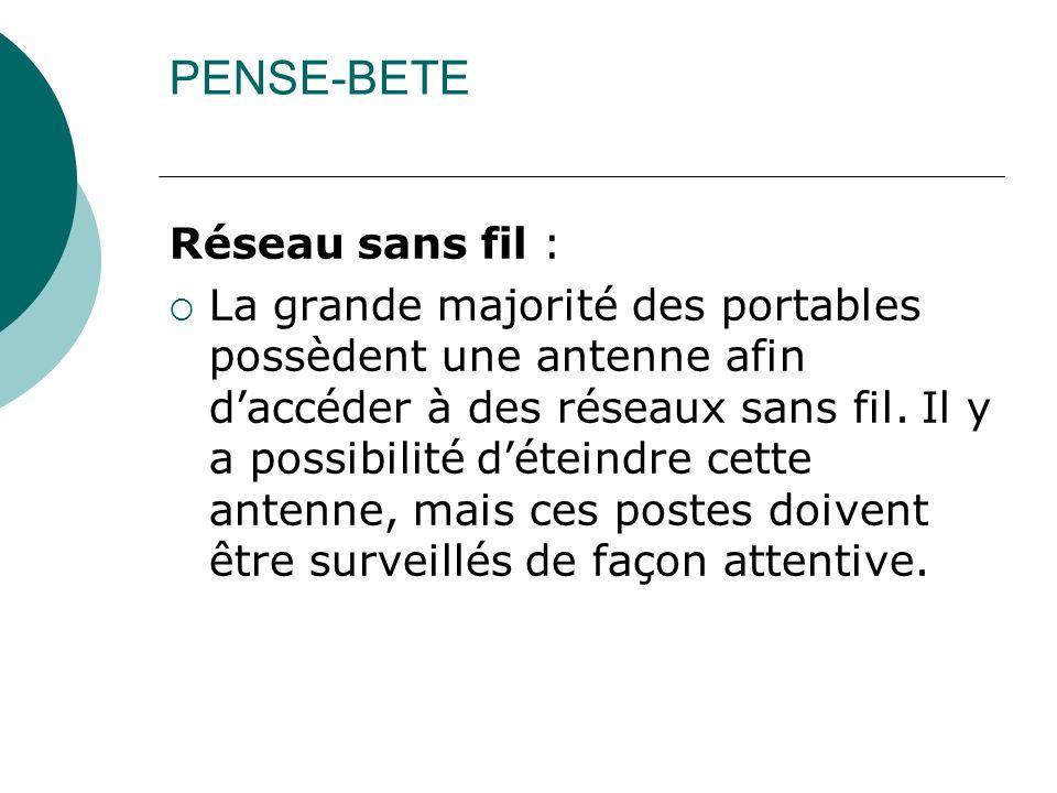 PENSE-BETE Réseau sans fil :