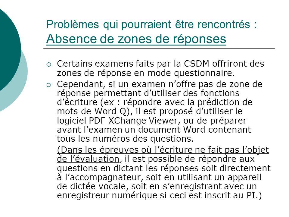 Problèmes qui pourraient être rencontrés : Absence de zones de réponses