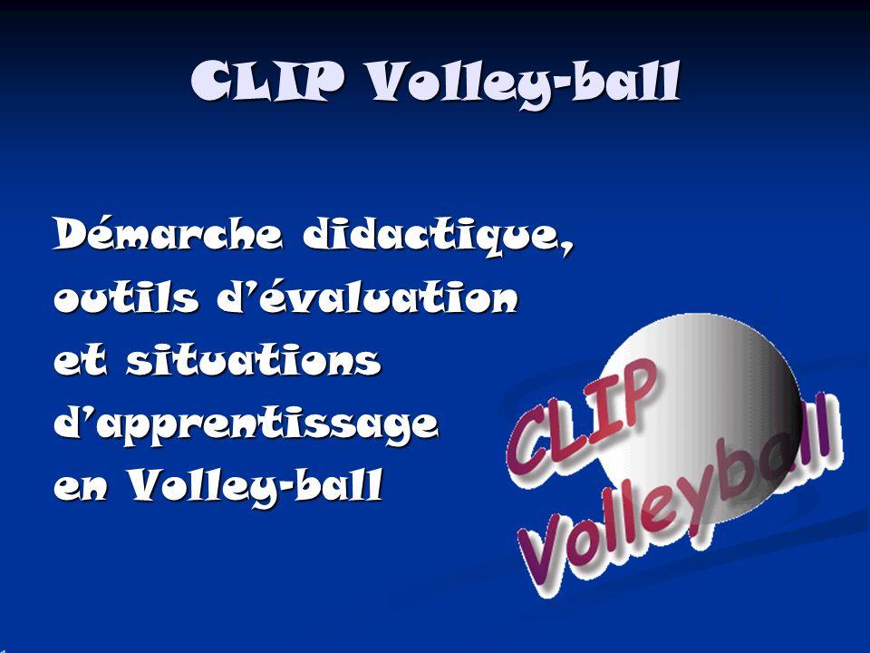 CLIP Volley-ball Démarche didactique, outils d'évaluation