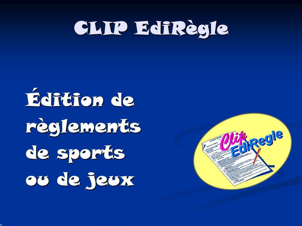 CLIP EdiRègle Édition de règlements de sports ou de jeux
