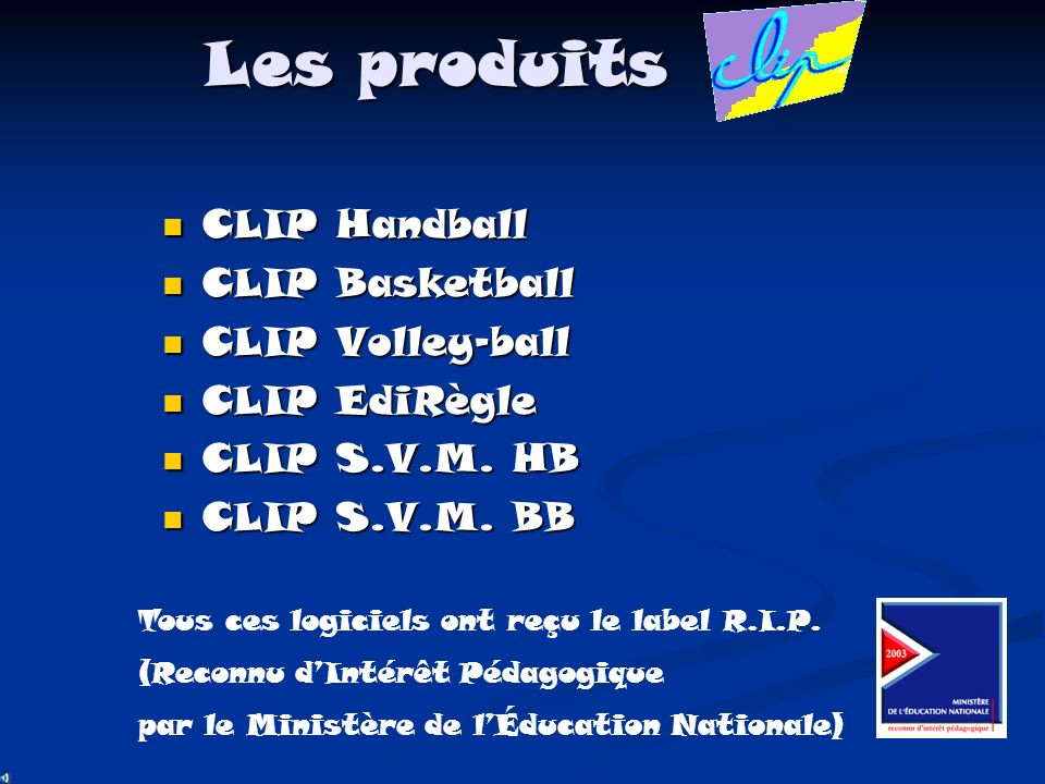 Les produits CLIP Handball CLIP Basketball CLIP Volley-ball