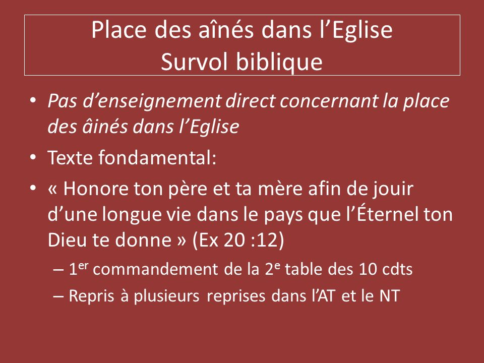 Place des aînés dans l'Eglise Survol biblique
