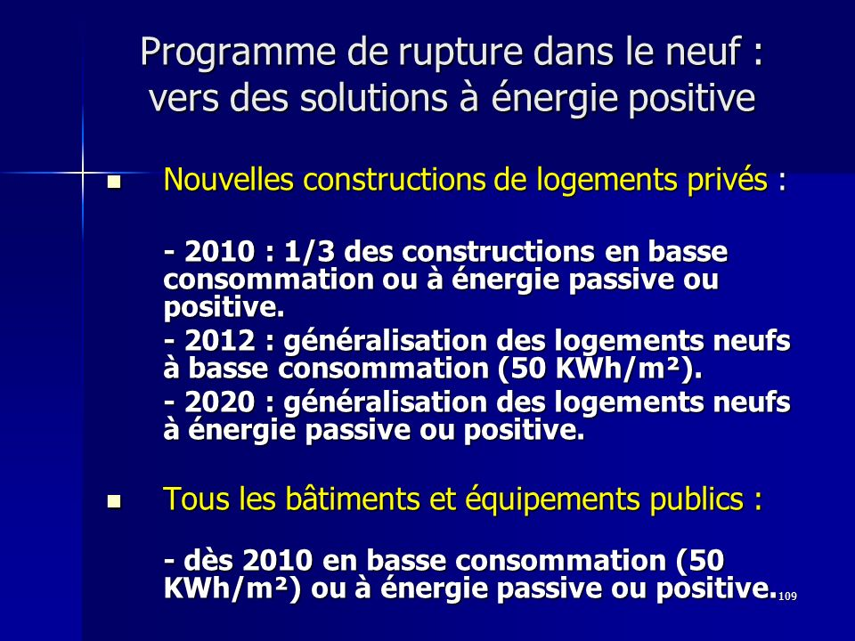 Programme de rupture dans le neuf : vers des solutions à énergie positive