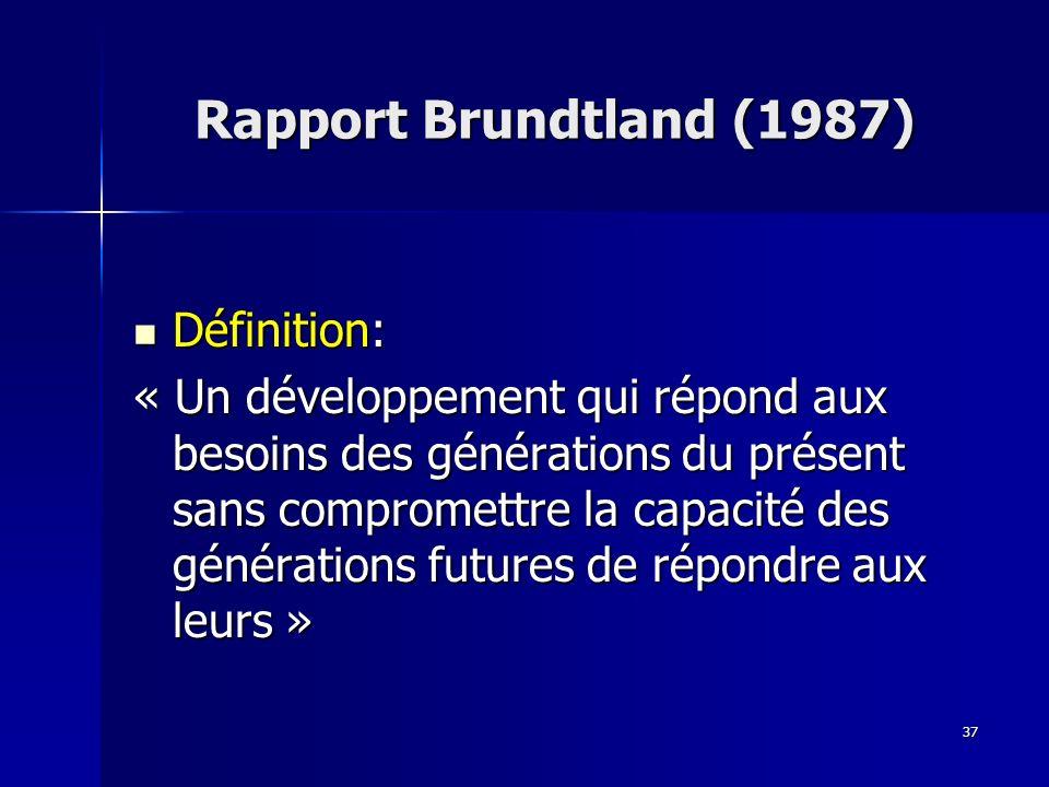 Rapport Brundtland (1987) Définition: