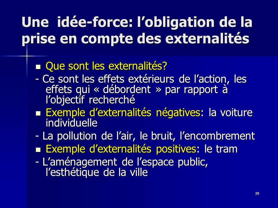 Une idée-force: l'obligation de la prise en compte des externalités