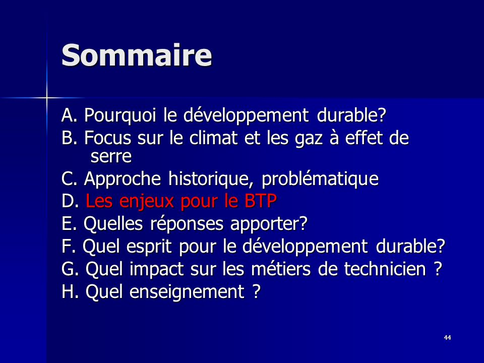 Sommaire A. Pourquoi le développement durable