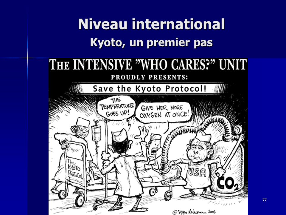 Niveau international Kyoto, un premier pas