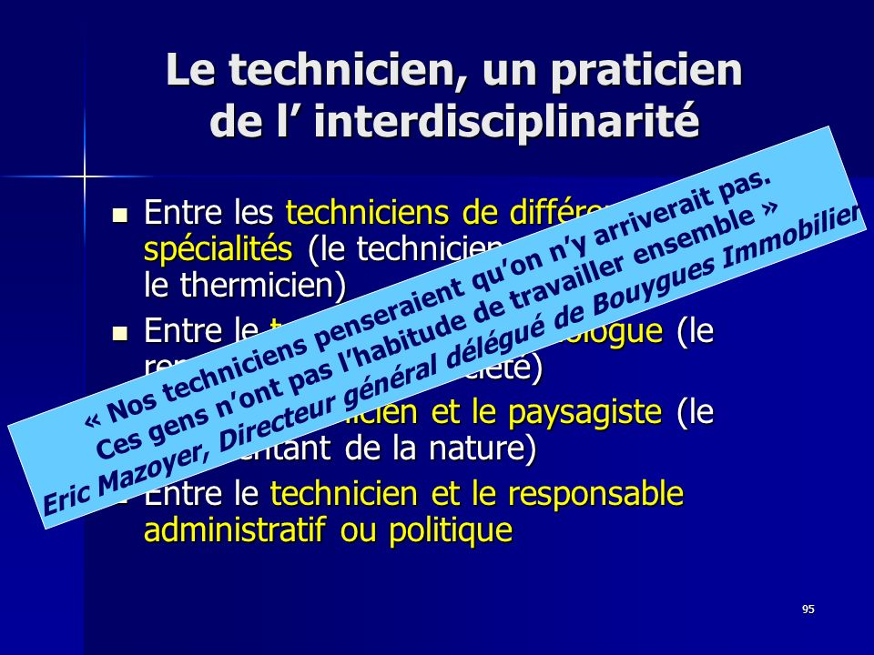 Le technicien, un praticien de l' interdisciplinarité