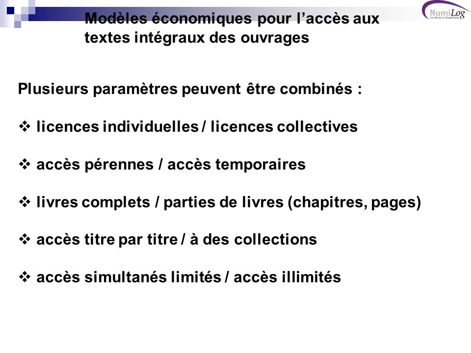 Modèles économiques pour l'accès aux