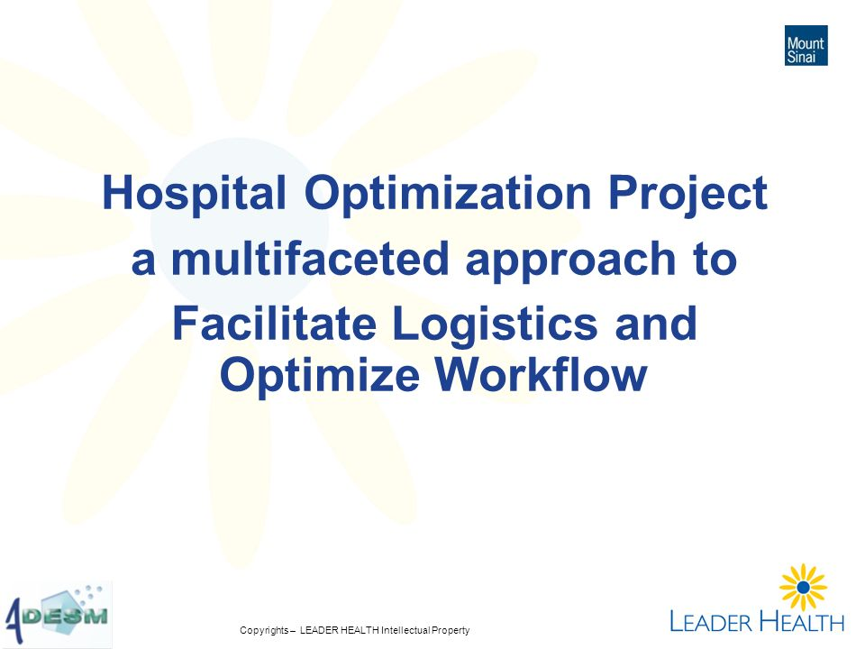 Hospital Optimization Project a multifaceted approach to Facilitate Logistics and Optimize Workflow