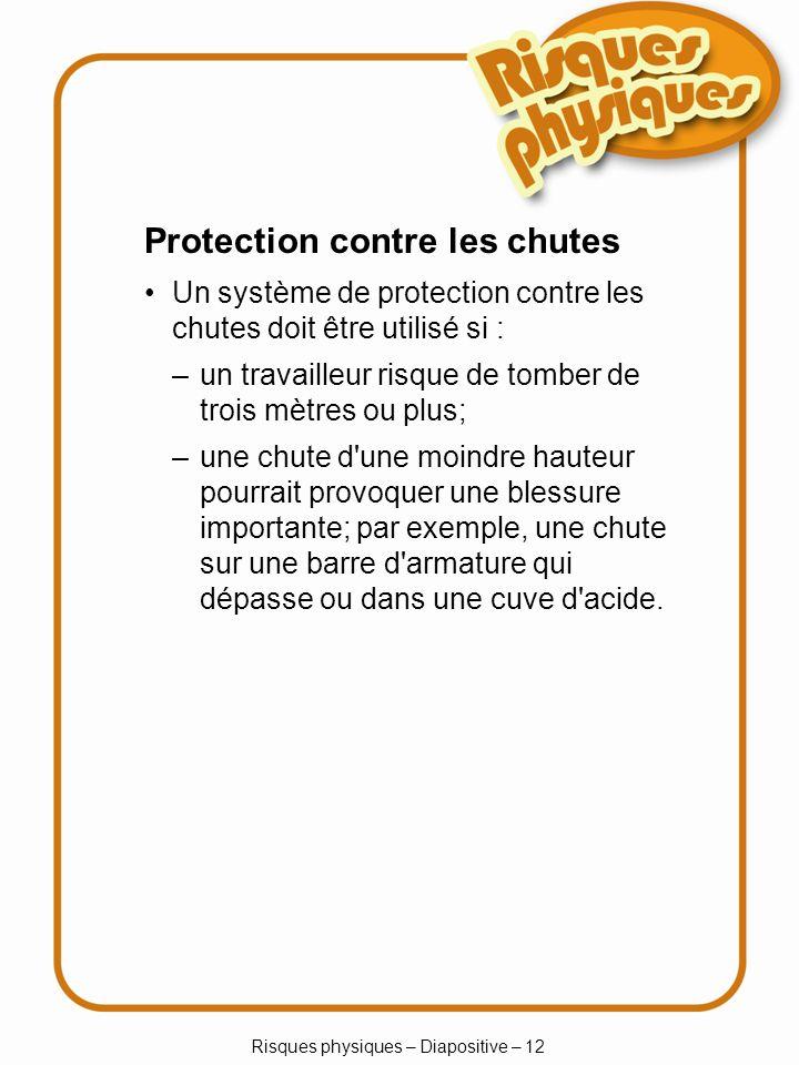 Risques physiques – Diapositive – 12