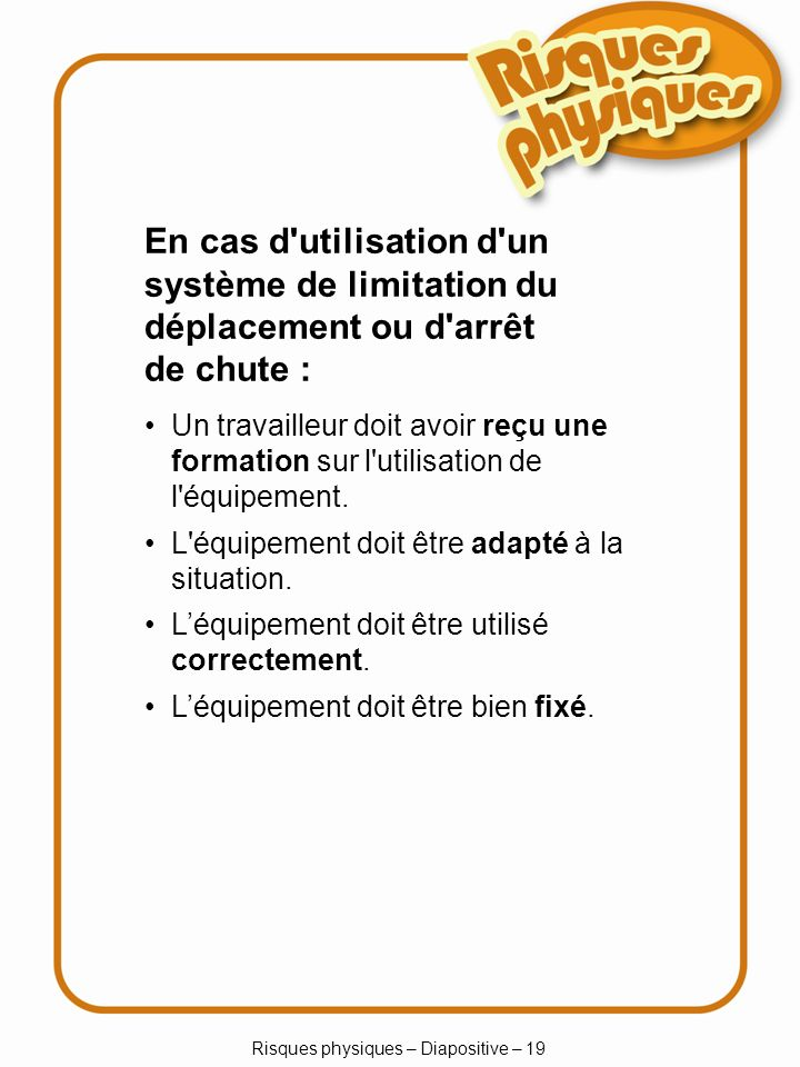Risques physiques – Diapositive – 19