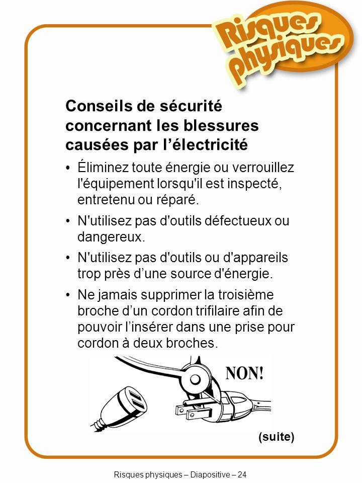 Risques physiques – Diapositive – 24