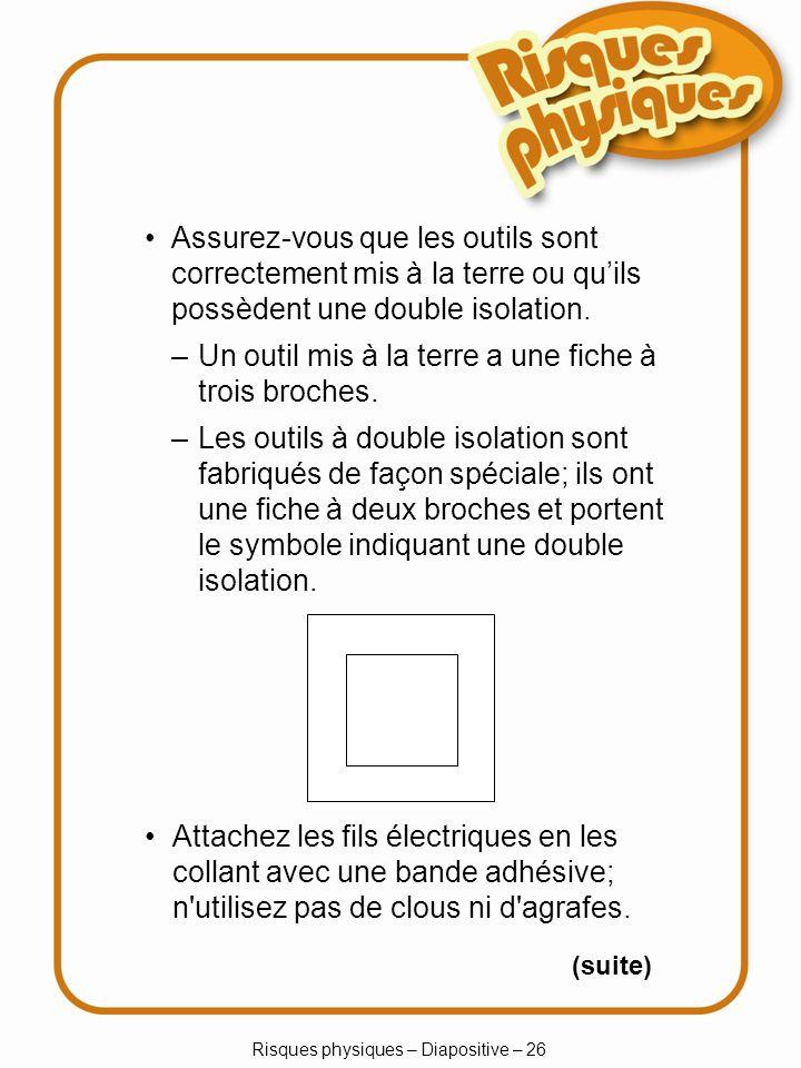Risques physiques – Diapositive – 26