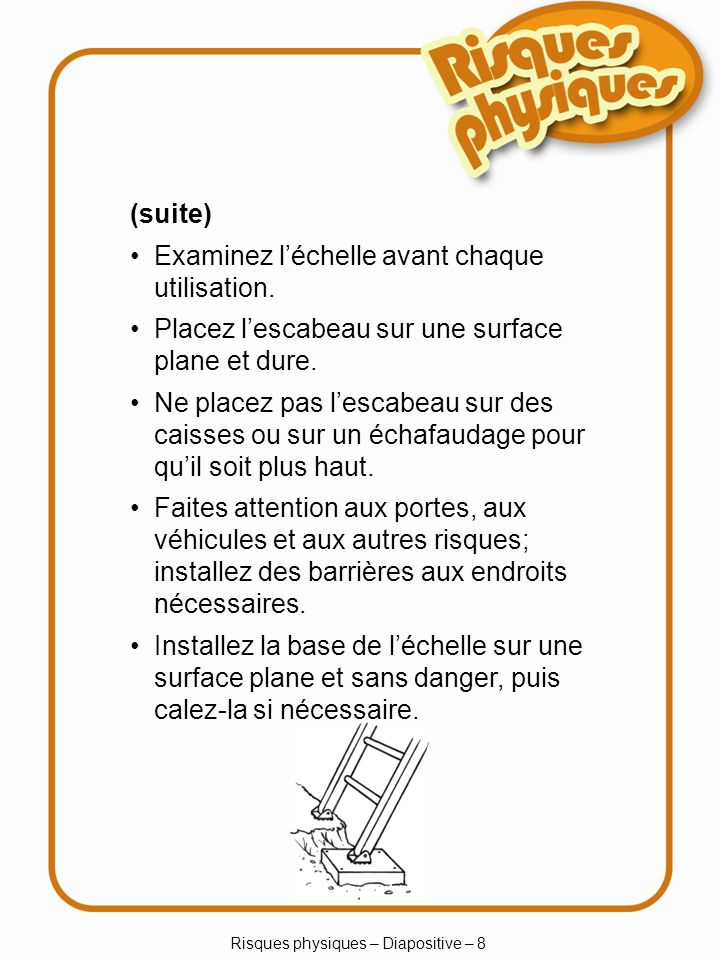 Risques physiques – Diapositive – 8