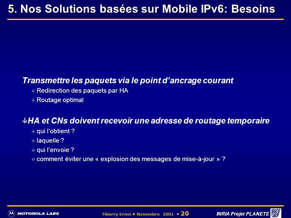5. Nos Solutions basées sur Mobile IPv6: Besoins