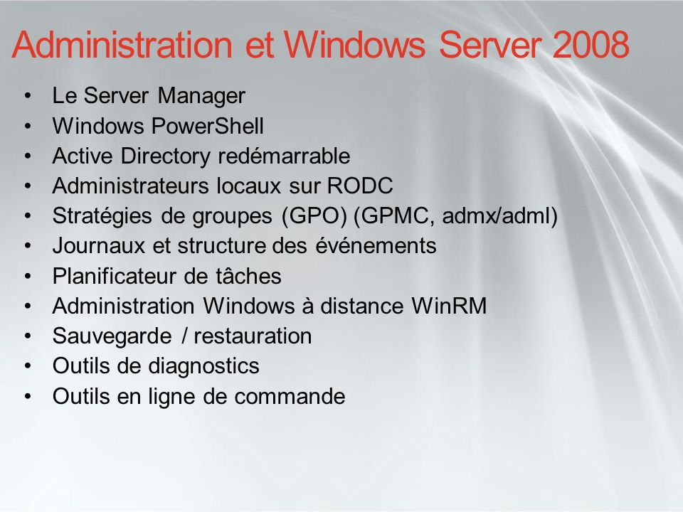 Administration et Windows Server 2008