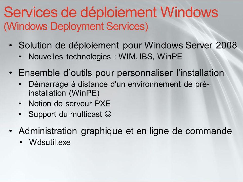 Services de déploiement Windows (Windows Deployment Services)