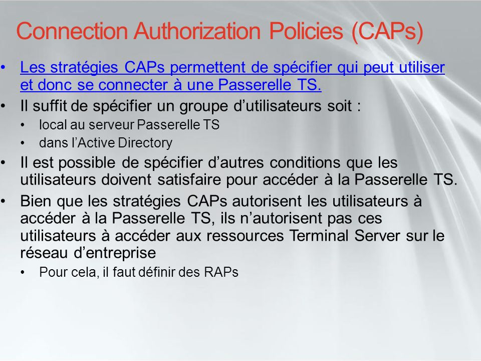 Connection Authorization Policies (CAPs)