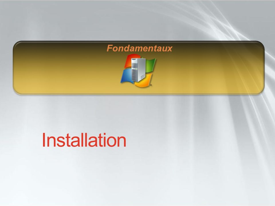 Fondamentaux Installation