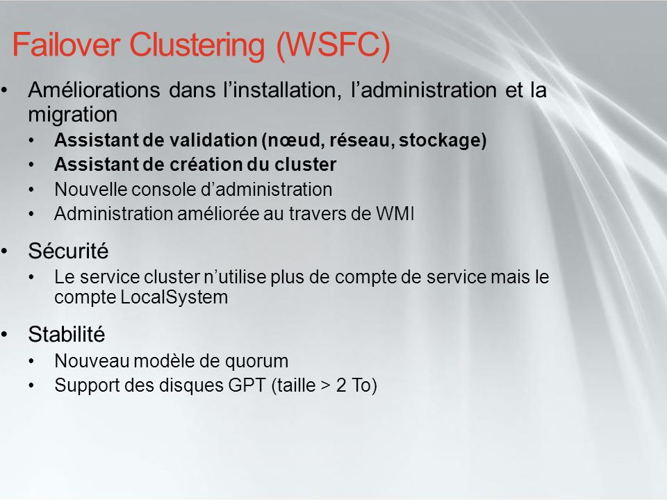 Failover Clustering (WSFC)
