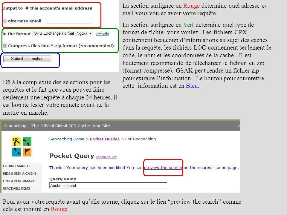 La section surlignée en Rouge détermine quel adresse e-mail vous voulez avoir votre requête.