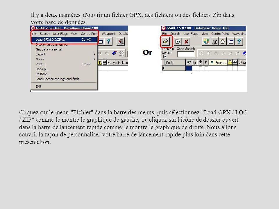 Il y a deux manières d ouvrir un fichier GPX, des fichiers ou des fichiers Zip dans votre base de données.