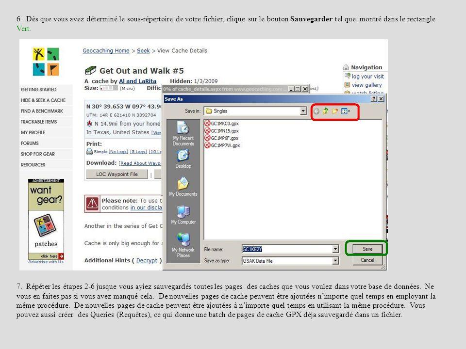 6. Dès que vous avez déterminé le sous-répertoire de votre fichier, clique sur le bouton Sauvegarder tel que montré dans le rectangle Vert.