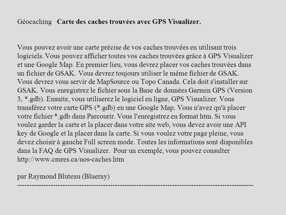 Géocaching Carte des caches trouvées avec GPS Visualizer