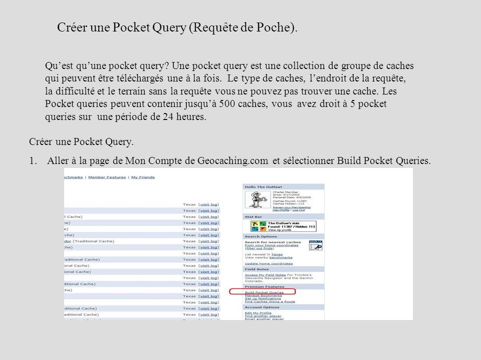 Créer une Pocket Query (Requête de Poche).