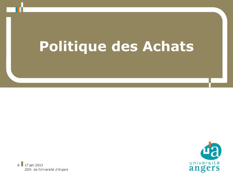 Politique des Achats 17 jan 2013 DDN de l Université d Angers
