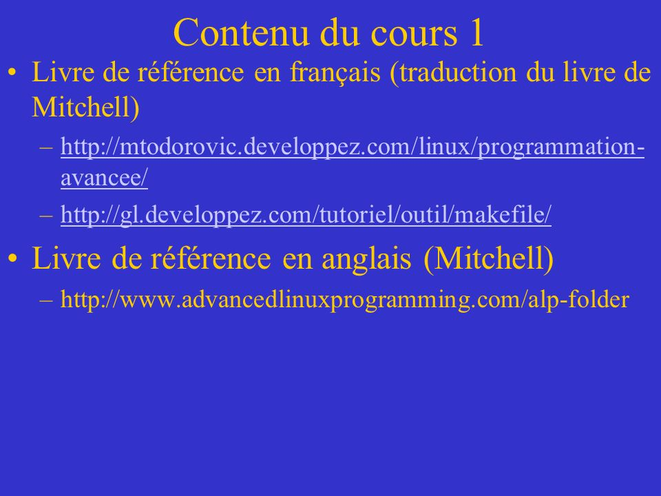 Contenu du cours 1 Livre de référence en anglais (Mitchell)