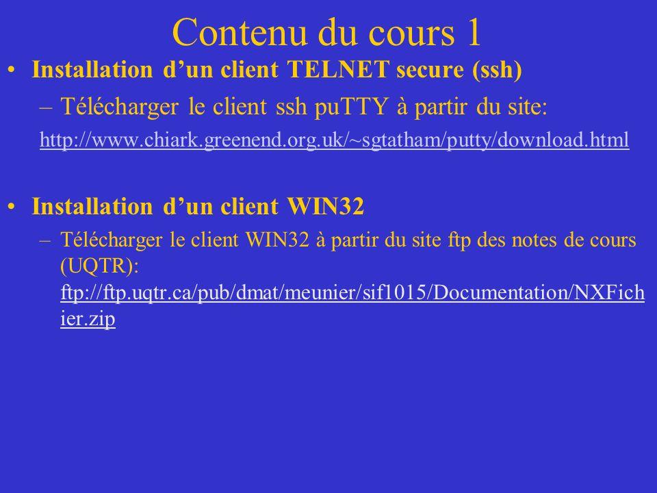 Contenu du cours 1 Installation d'un client TELNET secure (ssh)