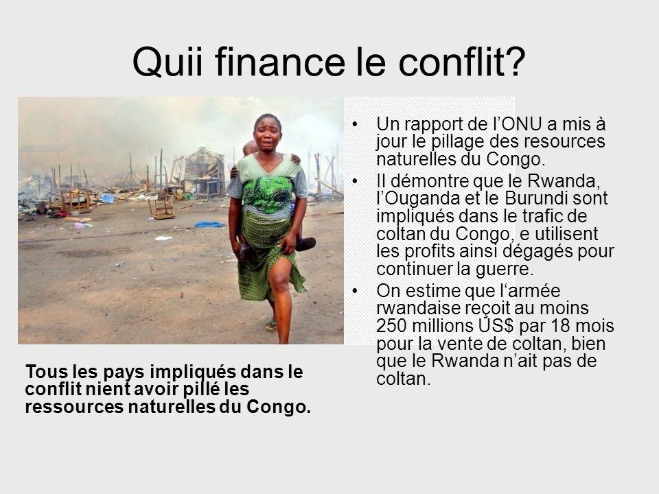 Quii finance le conflit