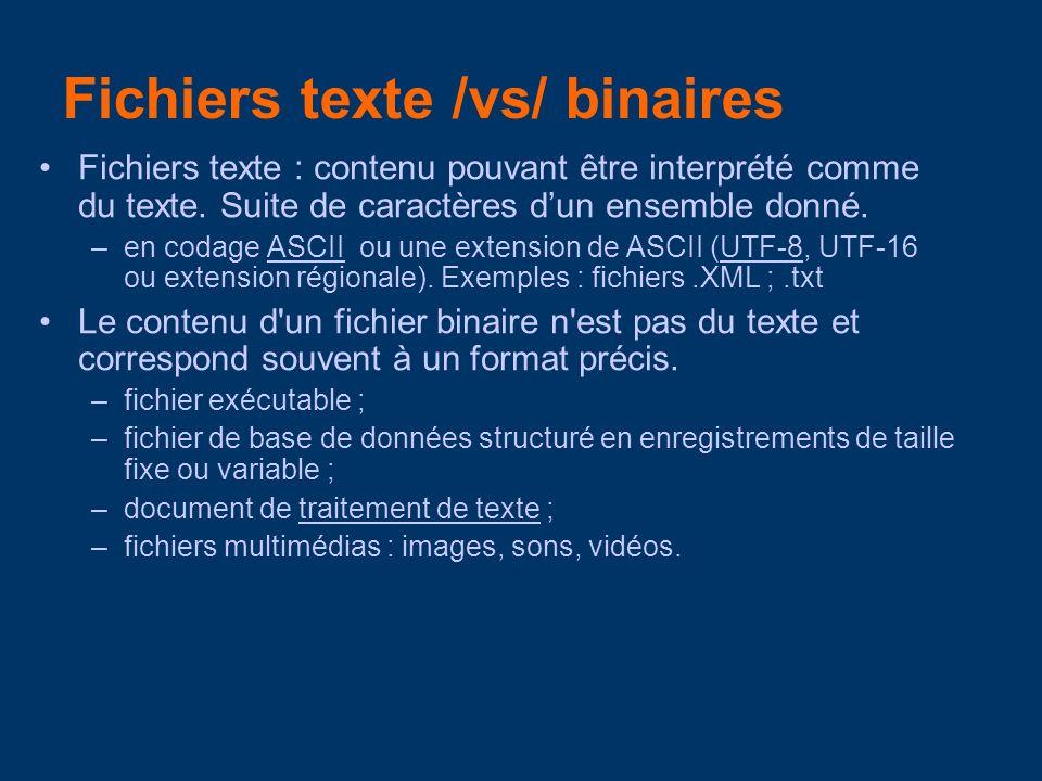 Fichiers texte /vs/ binaires