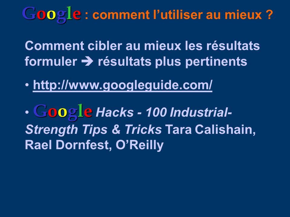 Google : comment l'utiliser au mieux