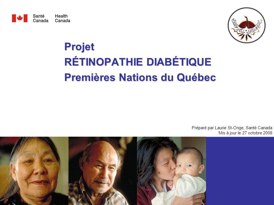 Projet RÉTINOPATHIE DIABÉTIQUE Premières Nations du Québec