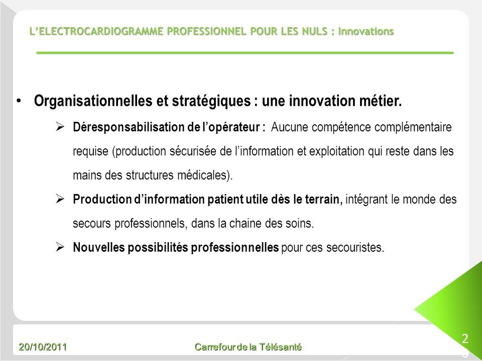 Organisationnelles et stratégiques : une innovation métier.