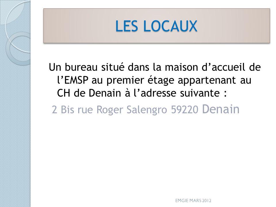 LES LOCAUX Un bureau situé dans la maison d'accueil de l'EMSP au premier étage appartenant au CH de Denain à l'adresse suivante :