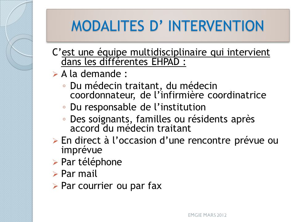 MODALITES D' INTERVENTION