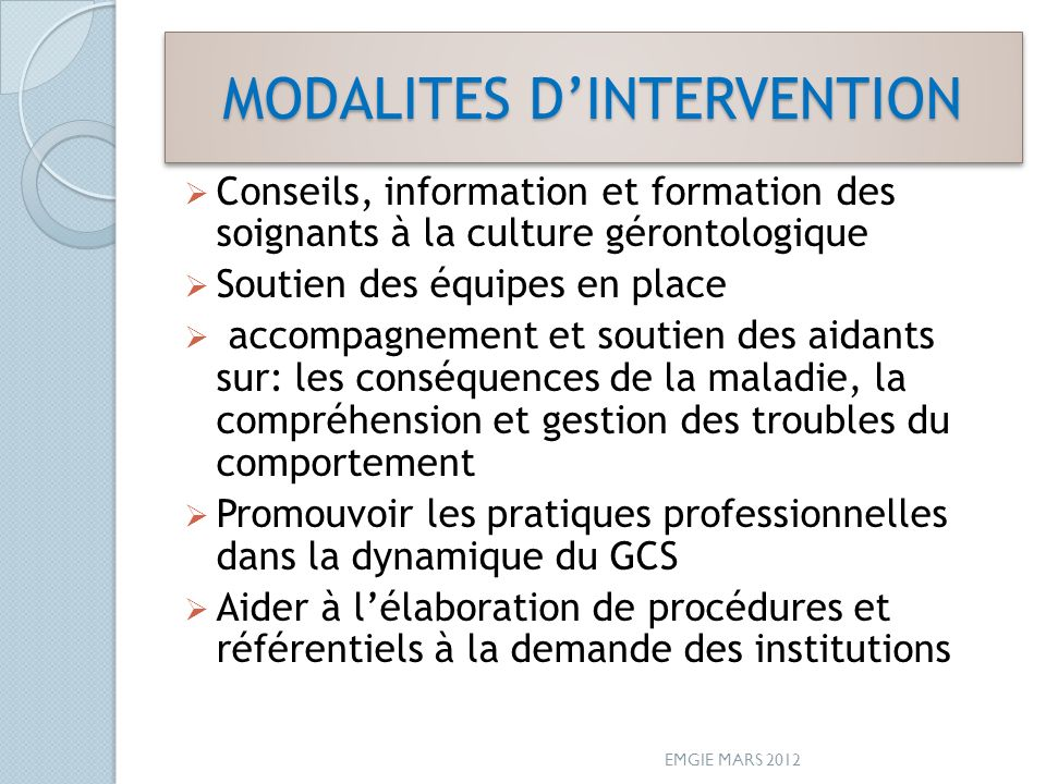 MODALITES D'INTERVENTION