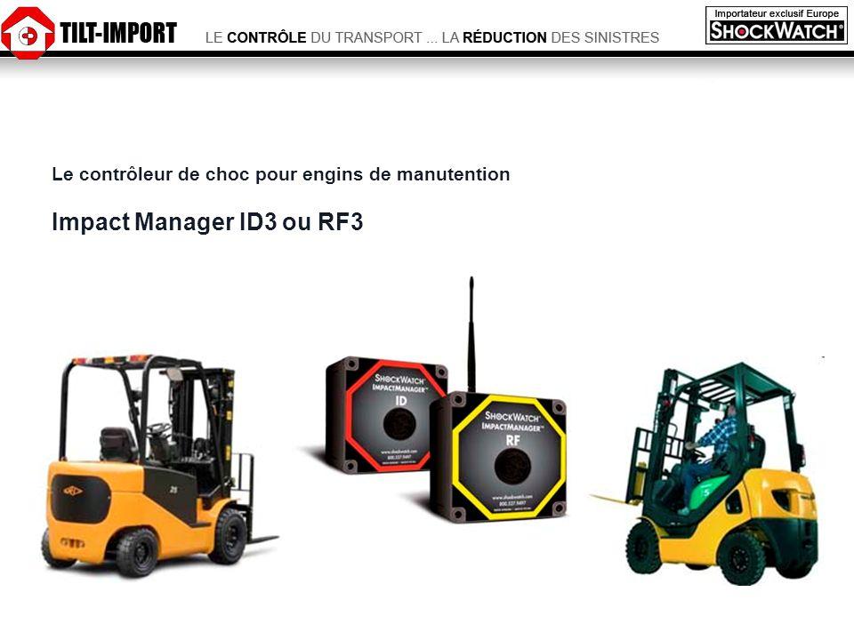 Le contrôleur de choc pour engins de manutention Impact Manager ID3 ou RF3