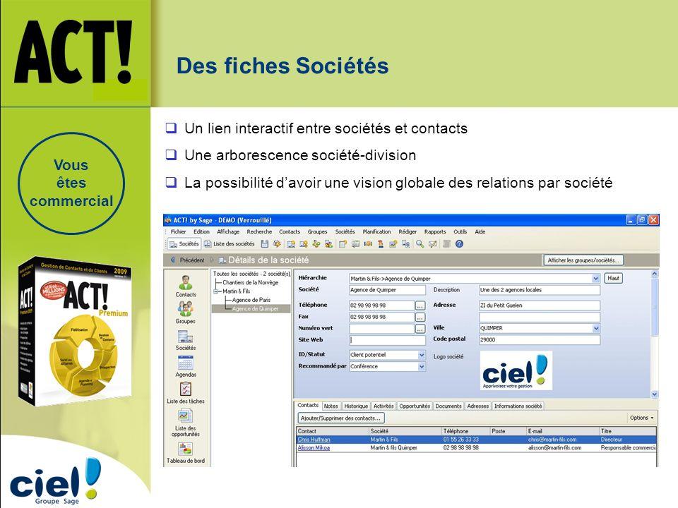 Des fiches Sociétés Un lien interactif entre sociétés et contacts