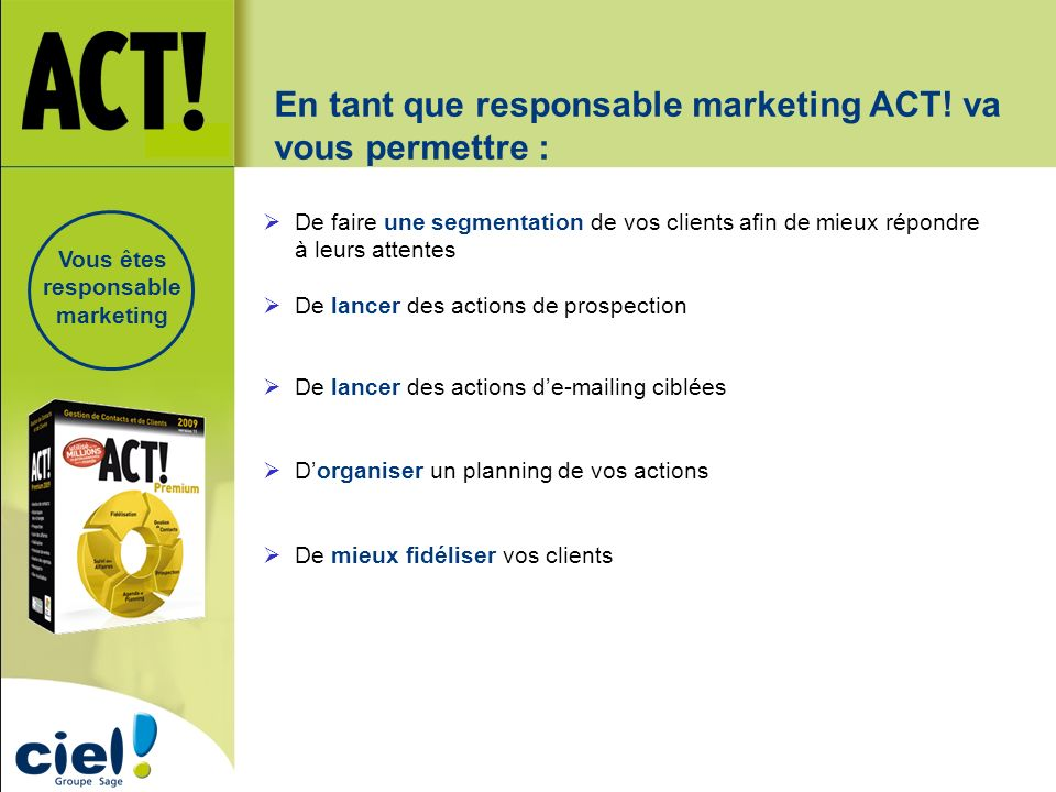 Vous êtes responsable marketing