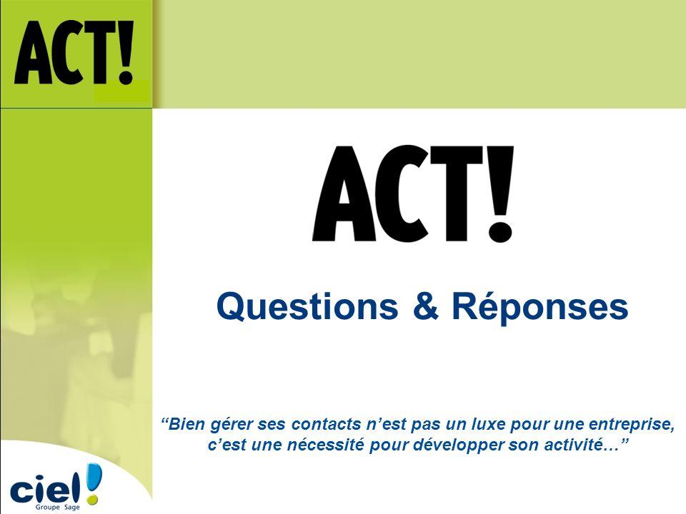 Questions & Réponses Bien gérer ses contacts n'est pas un luxe pour une entreprise, c'est une nécessité pour développer son activité…