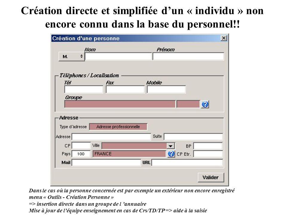 Création directe et simplifiée d'un « individu » non encore connu dans la base du personnel!!