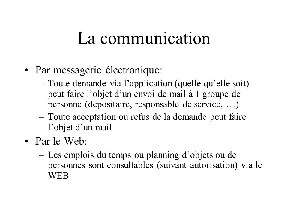 La communication Par messagerie électronique: Par le Web: