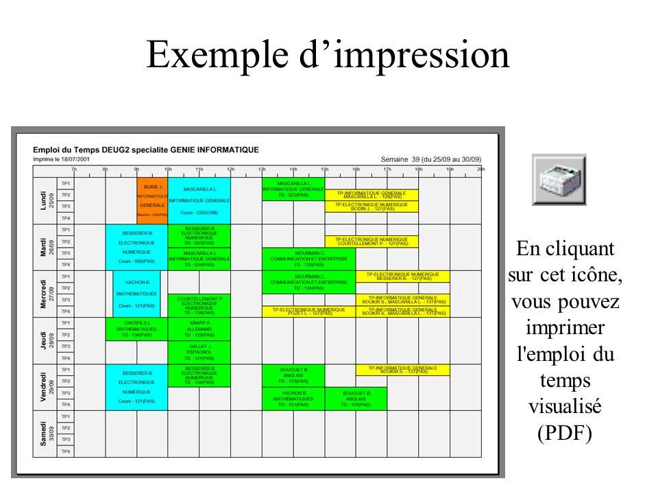 Exemple d'impression En cliquant sur cet icône, vous pouvez imprimer l emploi du temps visualisé (PDF)